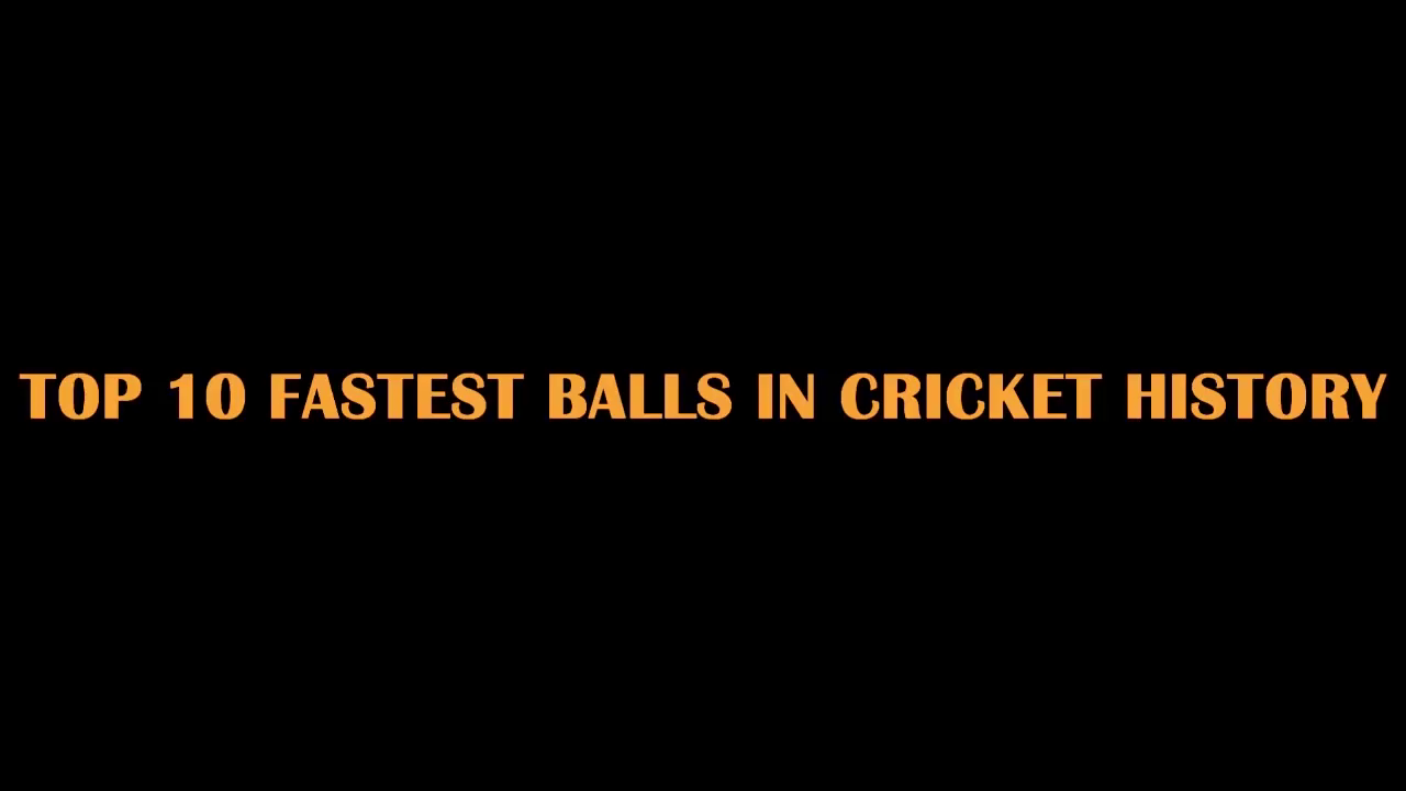 Top 10 Fastest Balls Bowled In International Cricket